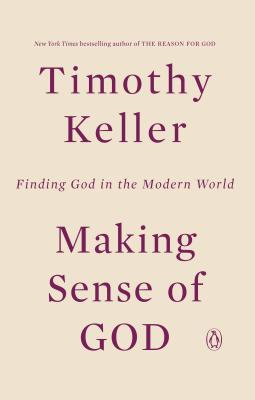 Making Sense of God: Finding God in the Modern World Cover Image