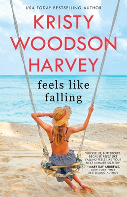 Feels Like Falling Kristy Woodson Harvey, Gallery, $16.99,