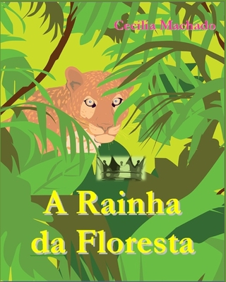 A Rainha da floresta Cover Image