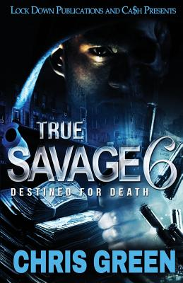 True Savage 6: Destined for Death Cover Image