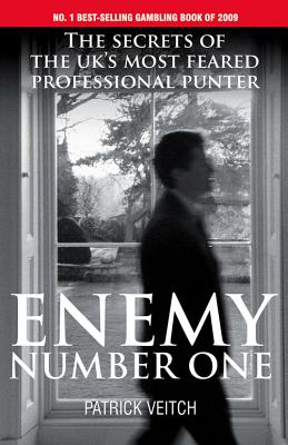Enemy Number One: The Secrets of the UK's Most Feared Professional Punter Cover Image