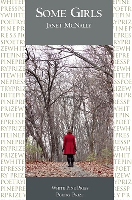 Some Girls (White Pine Press Poetry Prize #20) Cover Image
