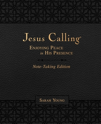 Jesus Calling Note-Taking Edition, Leathersoft, Black, with Full Scriptures: Enjoying Peace in His Presence Cover Image