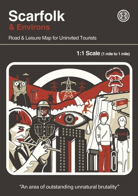 Scarfolk & Environs: Road & Leisure Map for Uninvited Tourists Cover Image