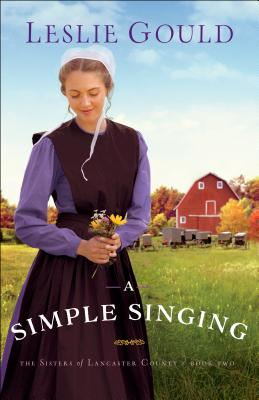 Cover for A Simple Singing (Sisters of Lancaster County #2)