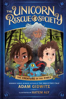 The Creature of the Pines (The Unicorn Rescue Society #1) Cover Image