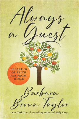 Always a Guest: Speaking of Faith Far from Home Cover Image