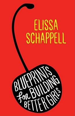 Blueprints for Building Better Girls Cover