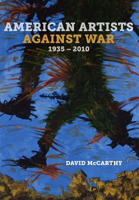 Cover for American Artists against War, 1935 - 2010