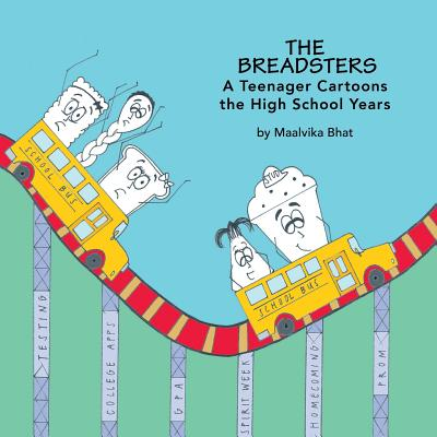The Breadsters: A Teenager Cartoons the High School Years Cover Image
