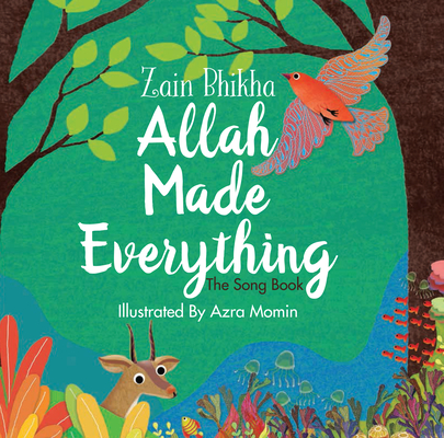 Allah Made Everything: The Song Book Cover Image