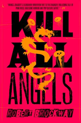Kill All Angels: The Vicious Circuit, Book Three Cover Image