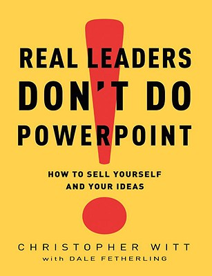 Cover for Real Leaders Don't Do PowerPoint