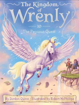 The Pegasus Quest (The Kingdom of Wrenly #10) Cover Image