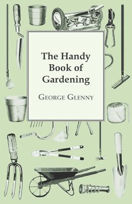 The Handy Book of Gardening Cover Image