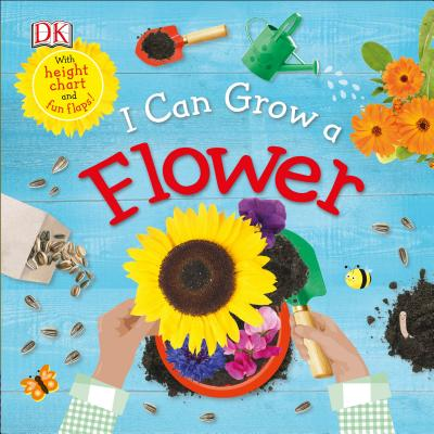 I Can Grow a Flower (Life Cycle Board Books) Cover Image