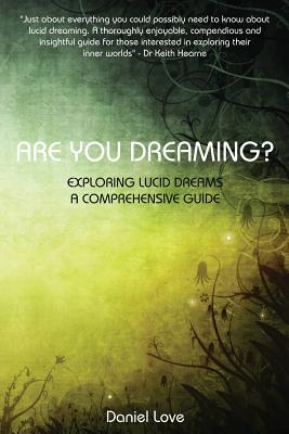Are You Dreaming?: Exploring Lucid Dreams: A Comprehensive Guide Cover Image