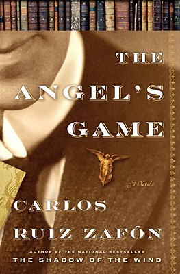 The Angel's Game: A Novel Cover Image