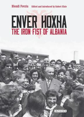Enver Hoxha: The Iron Fist of Albania Cover Image