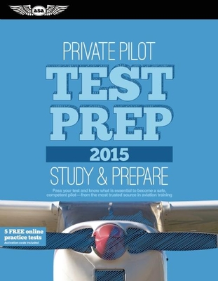 Private Pilot Test Prep 2015 Book and Tutorial Software