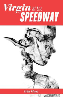 Virgin at the Speedway Cover Image