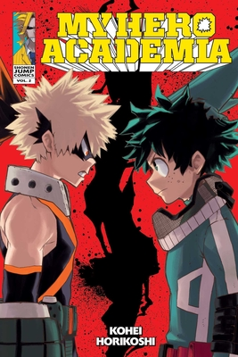 My Hero Academia, Vol. 2: Rage, You Damned Nerd (My Hero Academia  #2) Cover Image