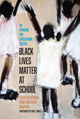 Black Lives Matter at School: An Uprising for Educational Justice Cover Image