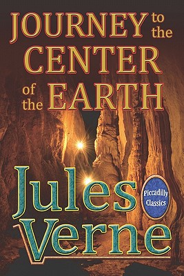 Journey To The Center Of The Earth (Picadilly Classics) Cover Image