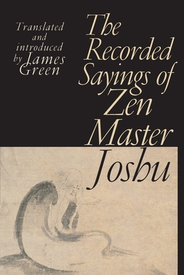The Recorded Sayings of Zen Master Joshu Cover Image