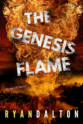 The Genesis Flame (Time Shift Trilogy) Cover Image