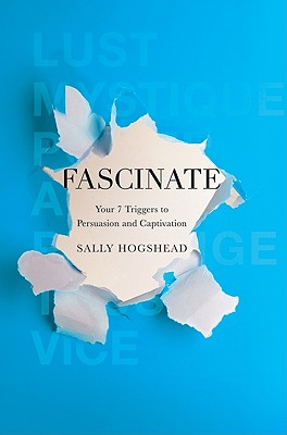 Fascinate: Your 7 Triggers to Persuasion and Captivation Cover Image