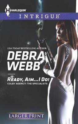 Ready, Aim...I Do! Cover