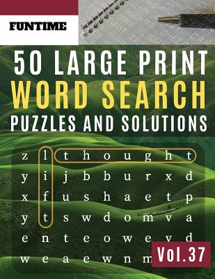 50 Large Print Word Search Puzzles and Solutions: FunTime Activity brain teasers for adults Book for Adults and Junior Wordsearch Easy Magic Quiz Book Cover Image