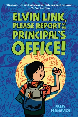 Elvin Link, Please Report to the Principal's Office! Cover Image