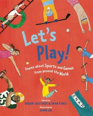 Let's Play!: Poems About Sports and Games from Around the World Cover Image