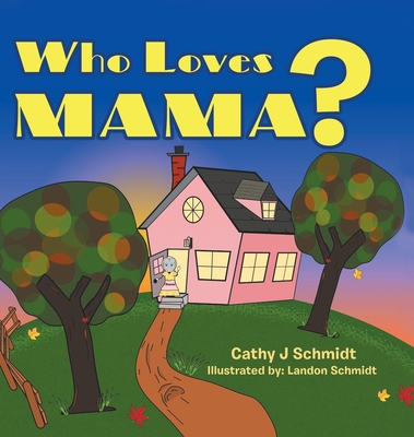 Who Loves Mama? Cover Image
