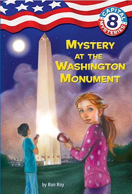 Capital Mysteries #8: Mystery at the Washington Monument Cover Image