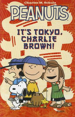 Cover for Peanuts It's Tokyo, Charlie Brown