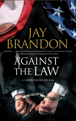 Against the Law: A Courtroom Drama Cover Image