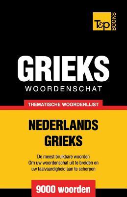 Thematische woordenschat Nederlands-Grieks - 9000 Woorden Cover Image