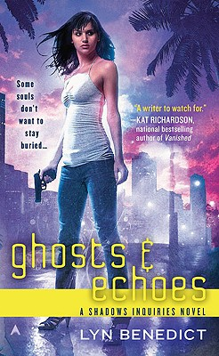 Cover for Ghosts & Echoes (A Shadows Inquiries Novel #2)