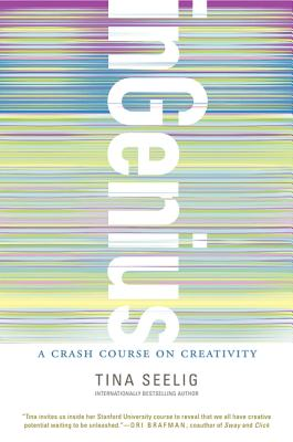 inGenius: A Crash Course on Creativity Cover Image
