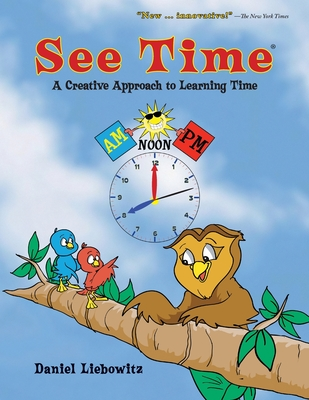 See Time: A Creative Approach to Learning Time Cover Image