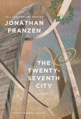 The Twenty-Seventh City: A Novel (Picador Modern Classics) Cover Image