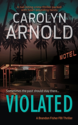 Cover for Violated (Brandon Fisher FBI #5)