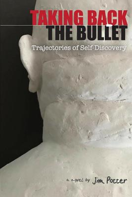 Taking Back the Bullet: Trajectories of Self-Discovery Cover Image