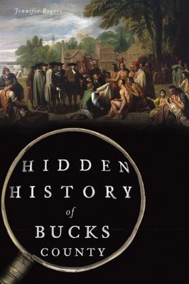Hidden History of Bucks County cover
