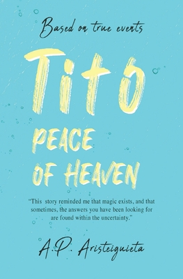 Tito: Peace of Heaven (Special Edition #1) Cover Image