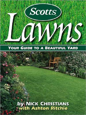 Scotts Lawns: Your Guide to a Beautiful Yard Cover Image