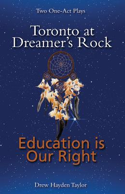 Toronto at Dreamer's Rock and Education Is Our Rig: Two One-Act Plays Cover Image